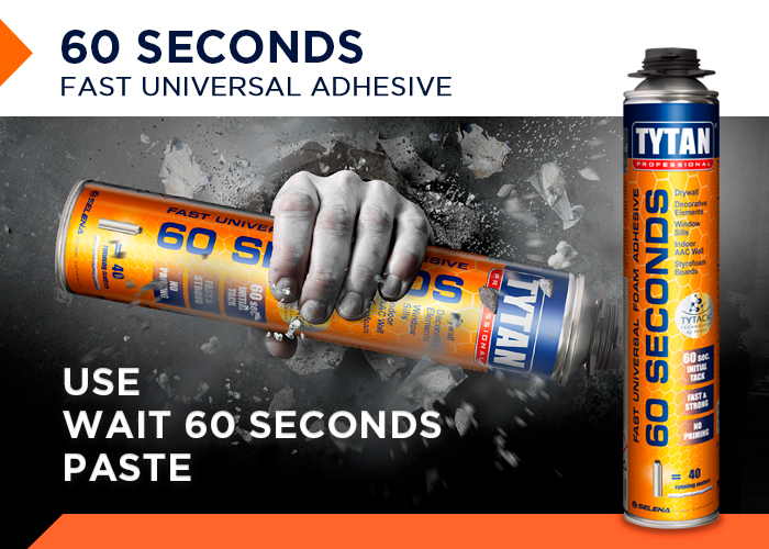 TYTAN PROFESSIONAL 60 SECONDS FAST UNIVERSAL FOAM ADHESIVE